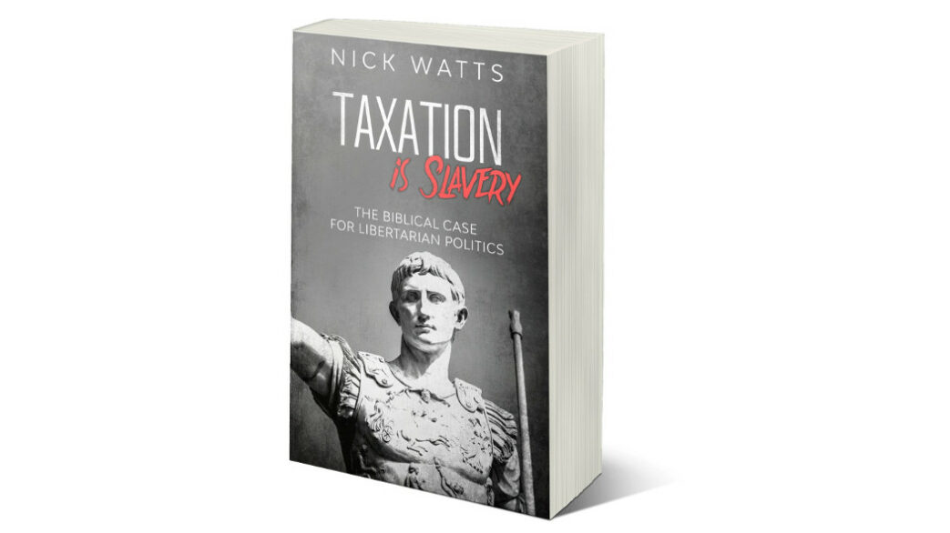 Taxation is Slavery (Book)