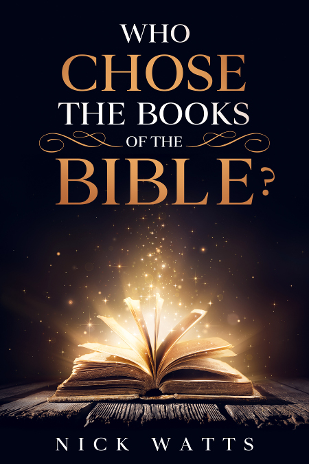 Who Chose the Books of the Bible? (cover)